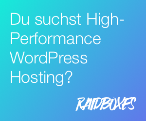 Raidboxes Managed WordPress Hosting aus Deutschland