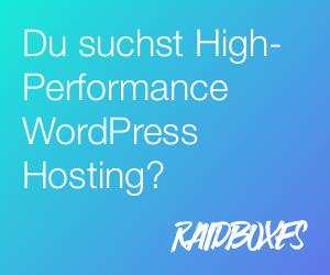 Raidboxes Managed WordPress Hosting aus Deutschland